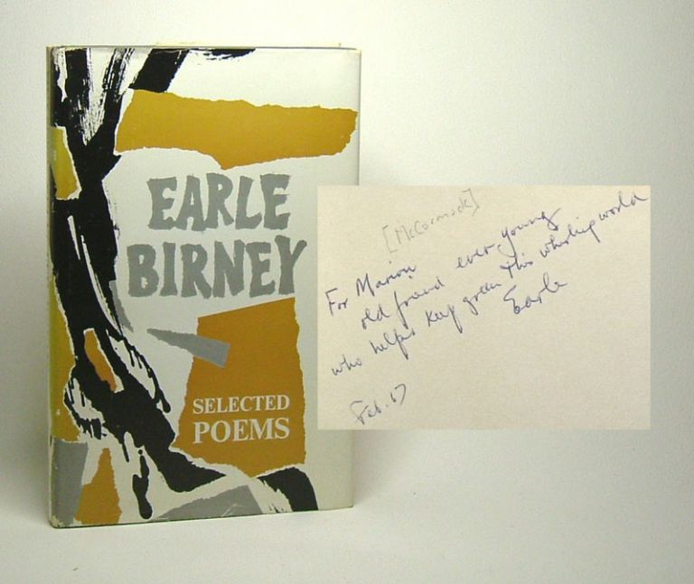 SELECTED POEMS. 1940-1966. Signed. Earle Birney