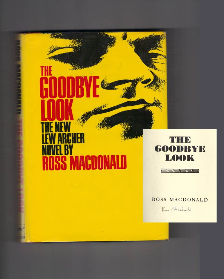 THE GOODBYE LOOK. Signed. Kenneth Millar, Ross MacDonald