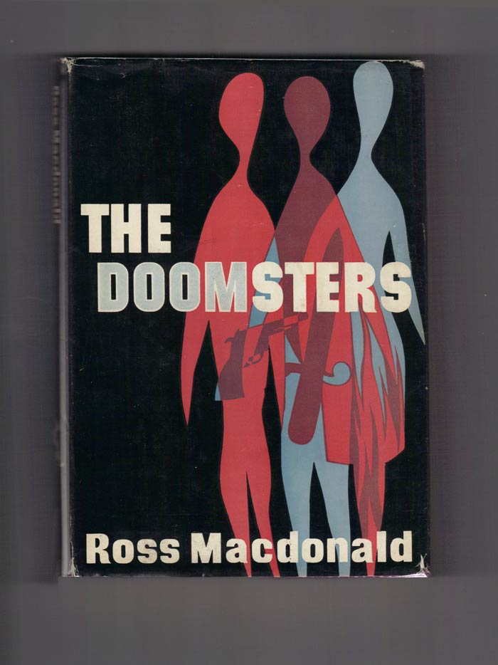 THE DOOMSTERS. Kenneth Millar, Ross MacDonald