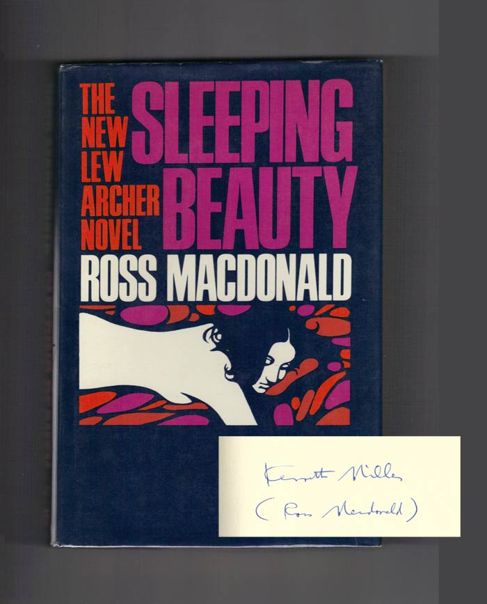 SLEEPING BEAUTY. Signed. Kenneth Millar, Ross MacDonald