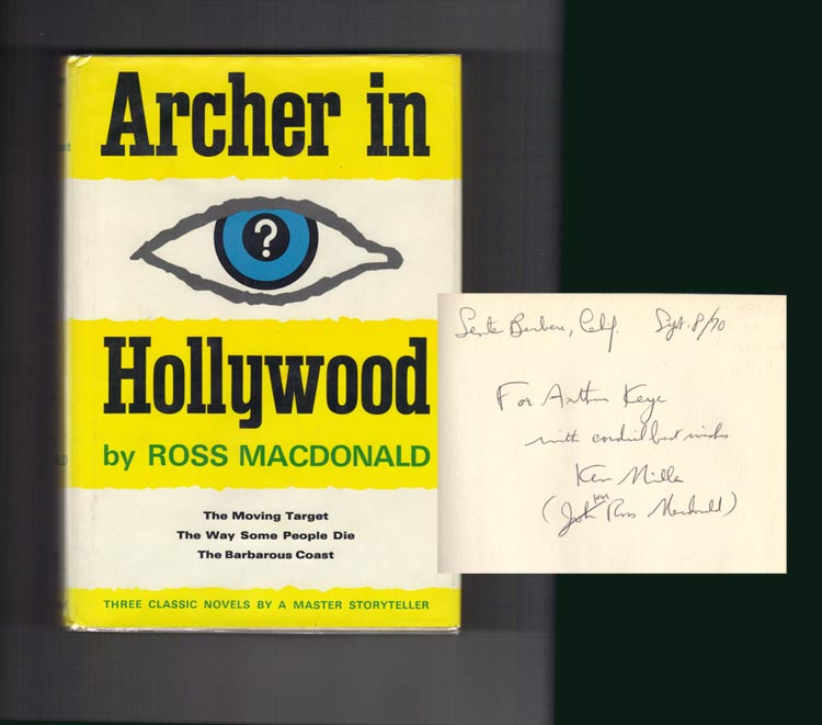 ARCHER IN HOLLYWOOD. The Moving Target. The Way Some People Die. The. Kenneth Millar, Ross MacDonald.