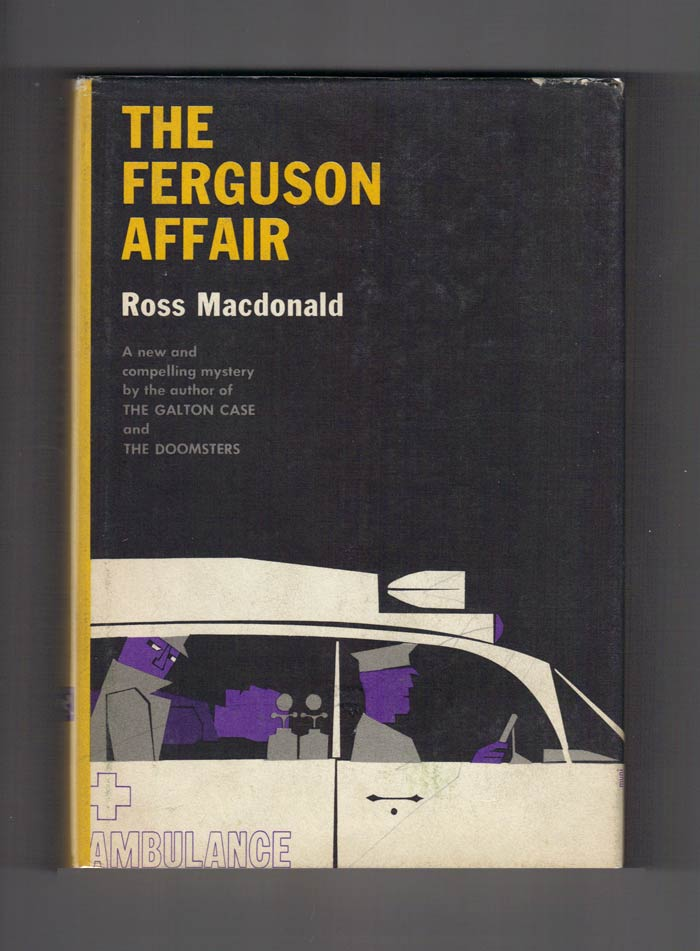 THE FERGUSON AFFAIR. Kenneth Millar, Ross MacDonald