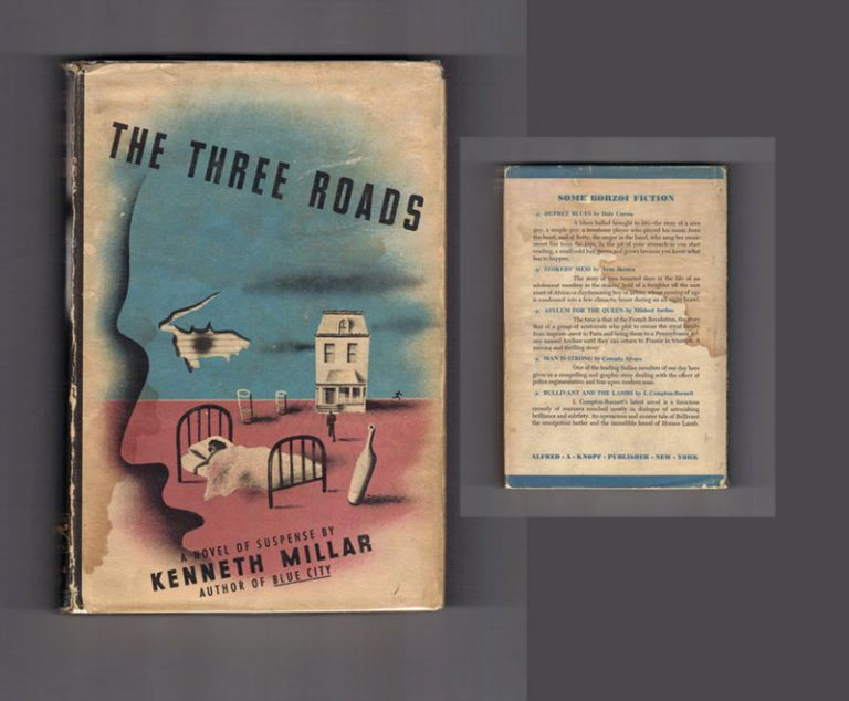 THE THREE ROADS. Kenneth Millar, Ross Macdonald