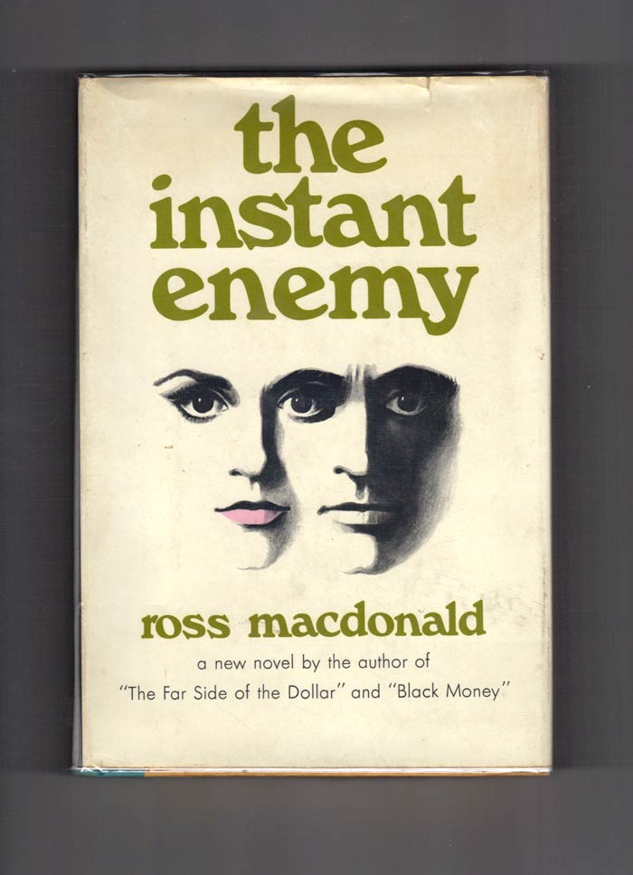 THE INSTANT ENEMY. Kenneth Millar, Ross Macdonald