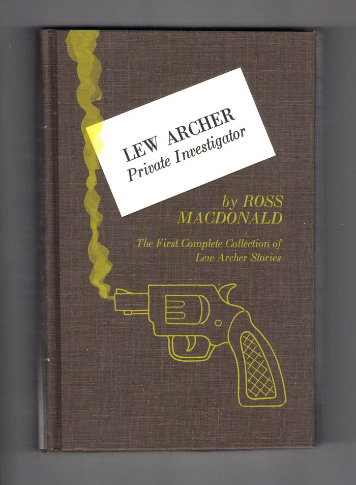 LEW ARCHER. Private Investigator. Signed. Kenneth Millar, Ross Macdonald