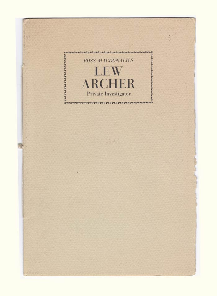LEW ARCHER. Private Investigator. Kenneth Millar, Ross Macdonald