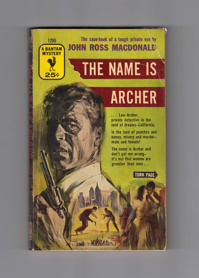 THE NAME IS ARCHER. Kenneth Millar, John Ross MacDonald, Ross Macdonald