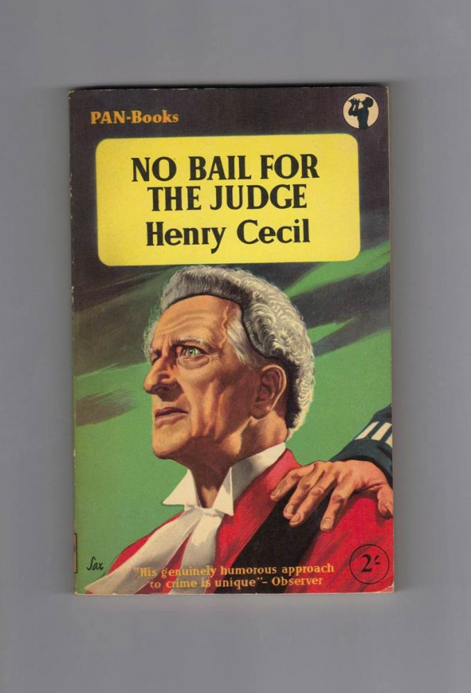 NO BAIL FOR THE JUDGE. Signed. Henry Cecil