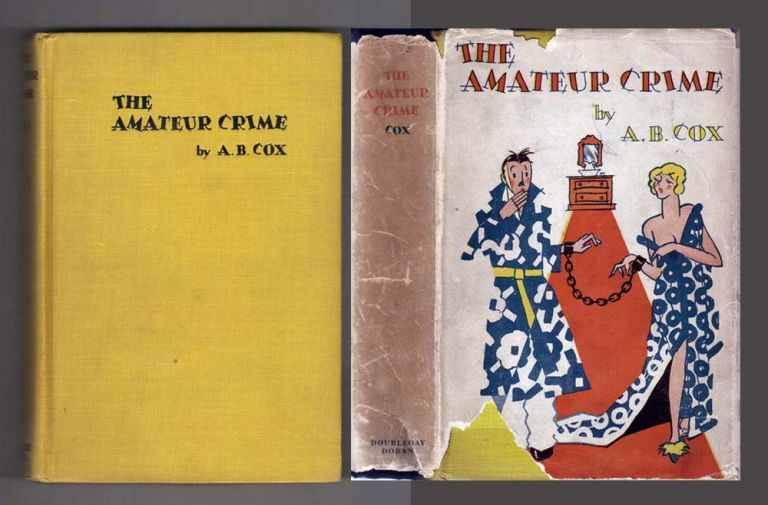 THE AMATEUR CRIME. A. B. Cox, Anthony Berkeley