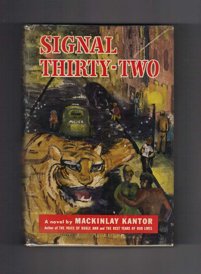 SIGNAL THIRTY-TWO. Mackinlay Kantor