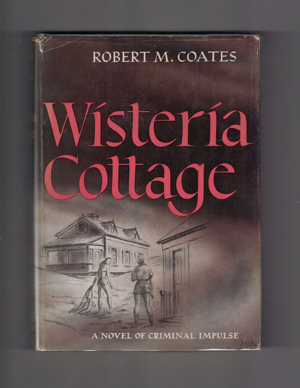 WISTERIA COTTAGE. Robert M. Coates