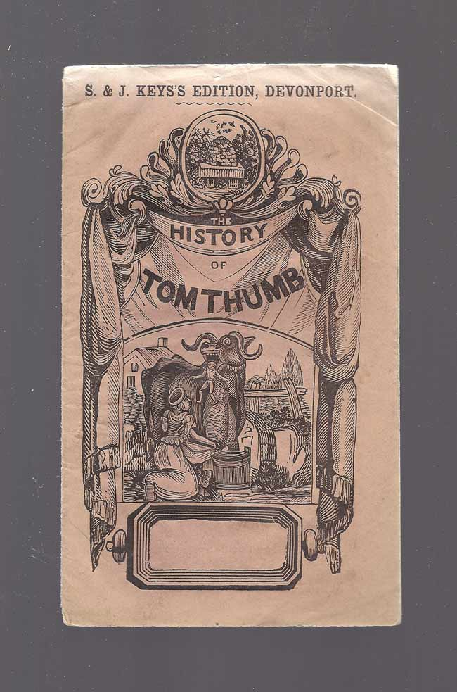 THE HISTORY OF TOM THUMB. Anon.