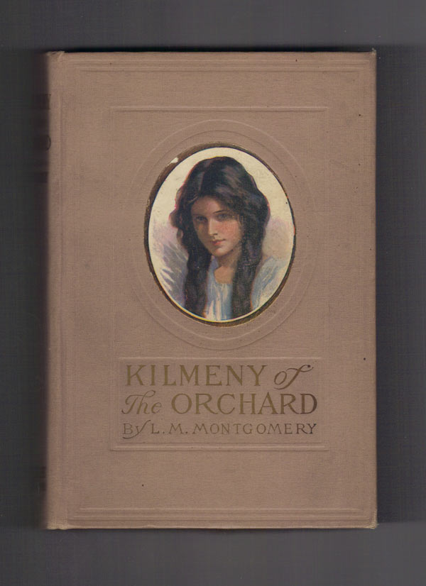 KILMENY OF THE ORCHARD. MONTGOMERY, ucy, aud