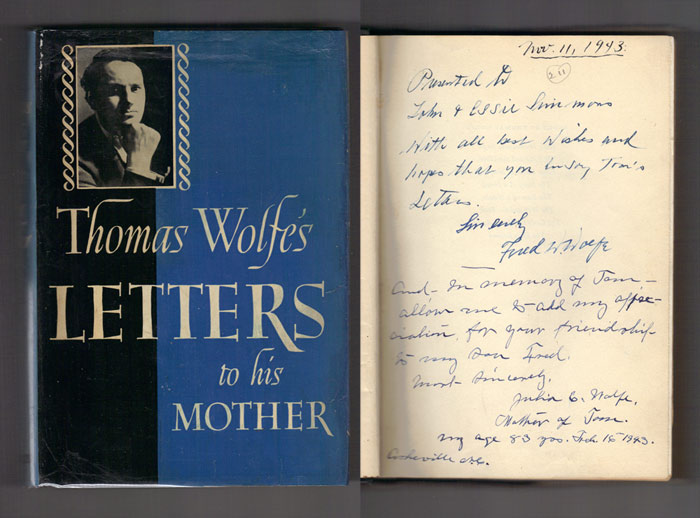 THOMAS WOLFE'S LETTERS TO HIS MOTHER. Edited by John Skally Terry. Signed. Thomas Wolfe