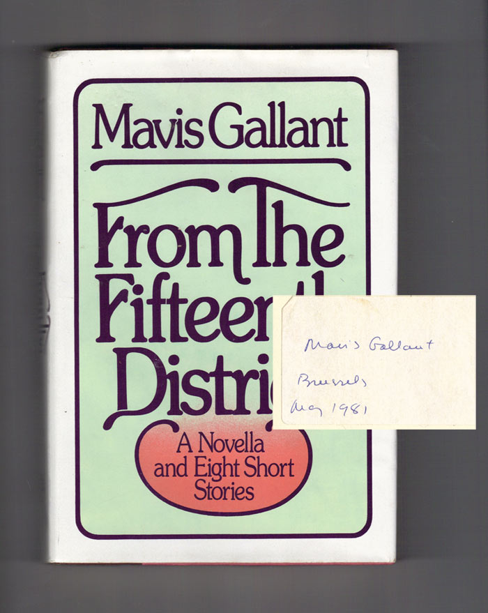 FROM THE FIFTEENTH DISTRICT. Signed. Mavis Gallant