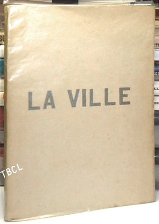 LA VILLE. Published anonymously. Paul Claudel