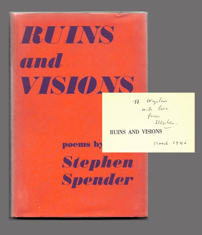 RUINS AND VISIONS. POEMS. Inscribed to Auden. Stephen Spender.
