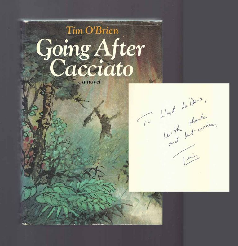 GOING AFTER CACCIATO. Signed | Tim O'Brien | 1st Edition | 768 x 791 jpeg 79kB