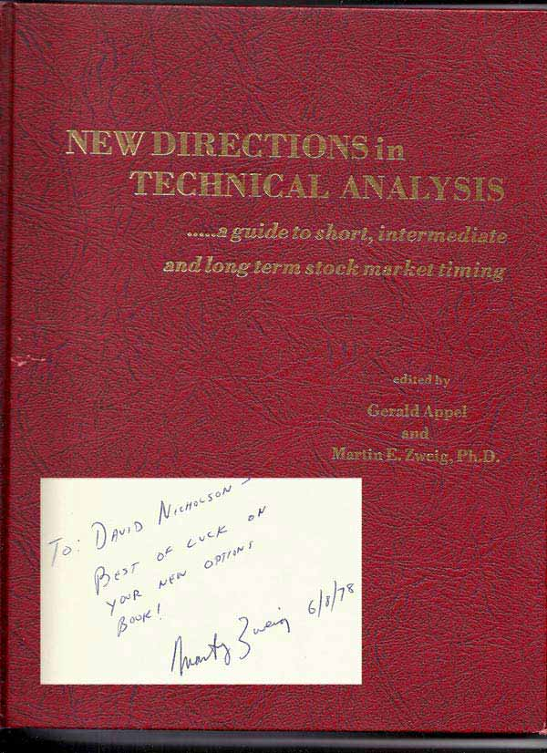NEW DIRECTIONS IN TECHNICAL ANALYSIS. Inscribed. Gerald. Zweig Appel, Martin E.