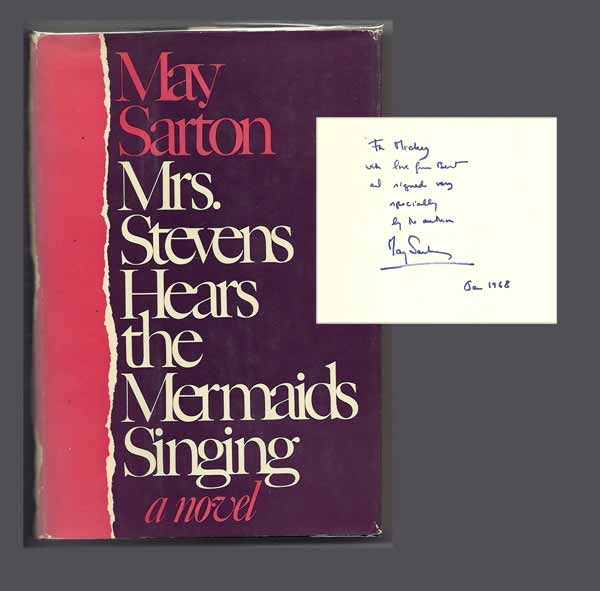 MRS. STEVENS HEARS THE MERMAIDS SINGING. Signed. May Sarton