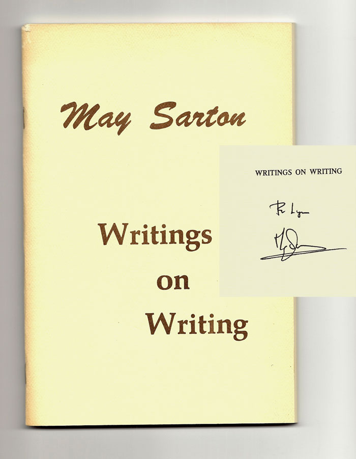 WRITINGS ON WRITING. Signed. May Sarton