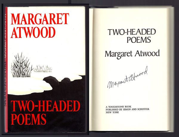 TWO-HEADED POEMS. Signed. Margaret Atwood