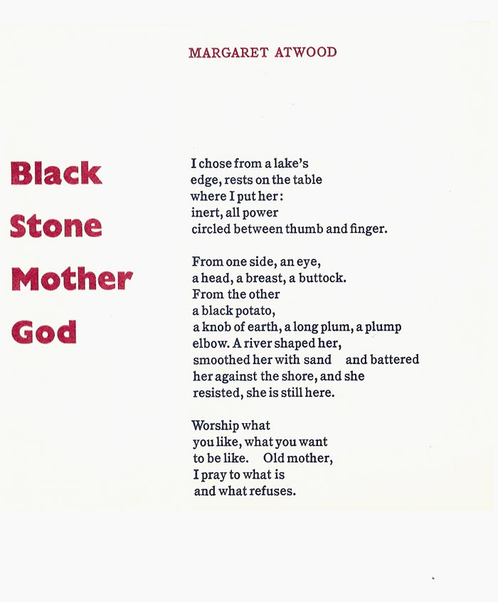 BLACK STONE MOTHER GOD. Margaret Atwood