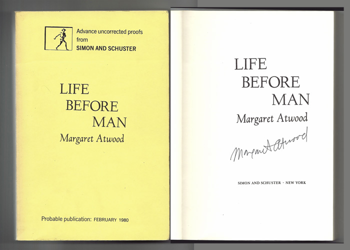 LIFE BEFORE MAN. Signed. Margaret Atwood.
