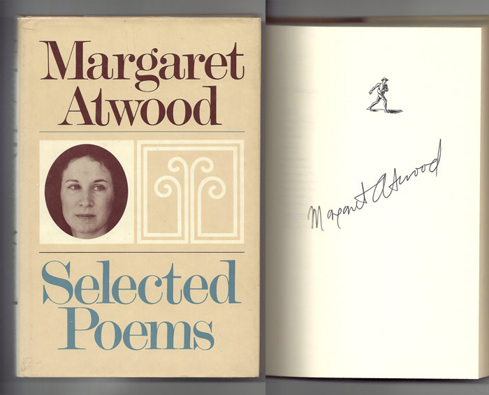 SELECTED POEMS. Signed. Margaret Atwood.