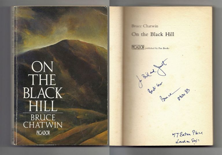 ON THE BLACK HILL. Signed. Bruce Chatwin