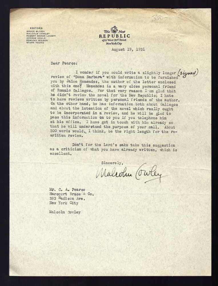 INTERESTING LETTER TO C. A. PEARCE. Malcolm. TLS. New York: August 13th Cowley, 1931.