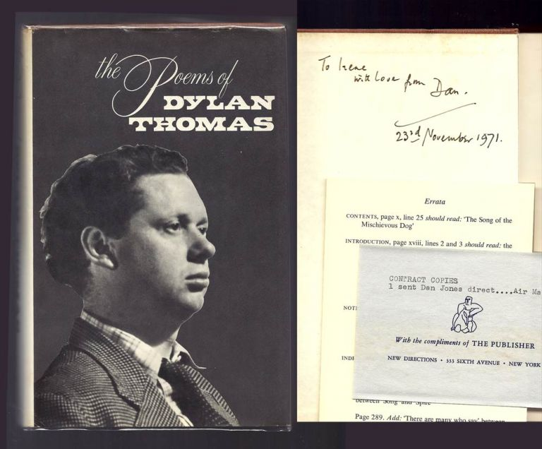 THE POEMS OF DYLAN THOMAS. (includes: Elegy; in Country Sleep; Fern Hill; Letter to My Aunt Discussing the Correct Approach to Modern Poetry; etc) THE DEDICATION COPY. Daniel Jones, Dylan Thomas, Edited.
