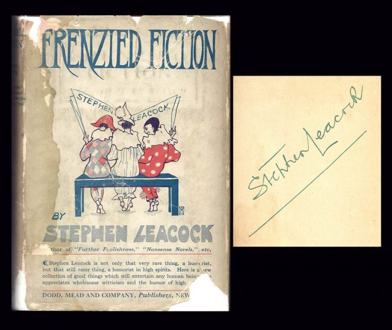 FRENZIED FICTION. Signed. Stephen Leacock