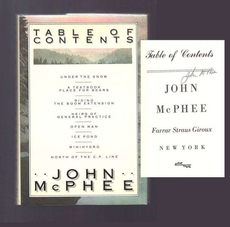 TABLE OF CONTENTS. Signed. John McPhee.