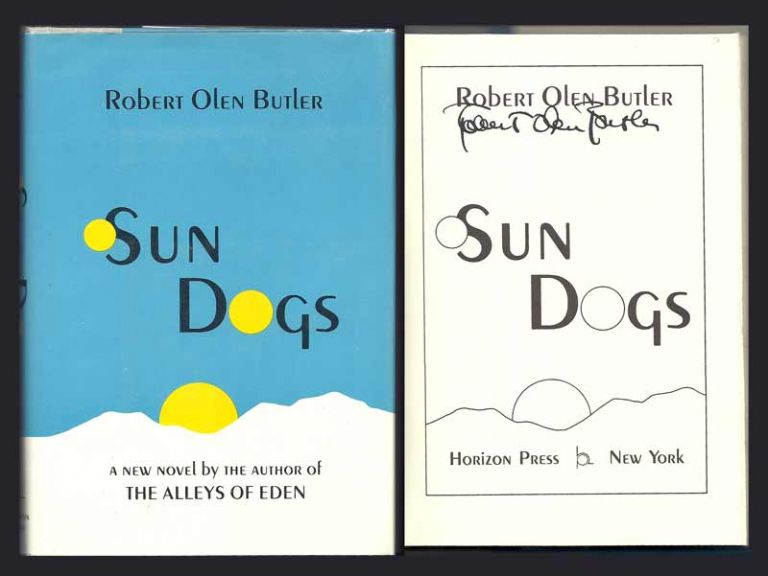 SUN DOGS. Signed. Robert Olen Butler