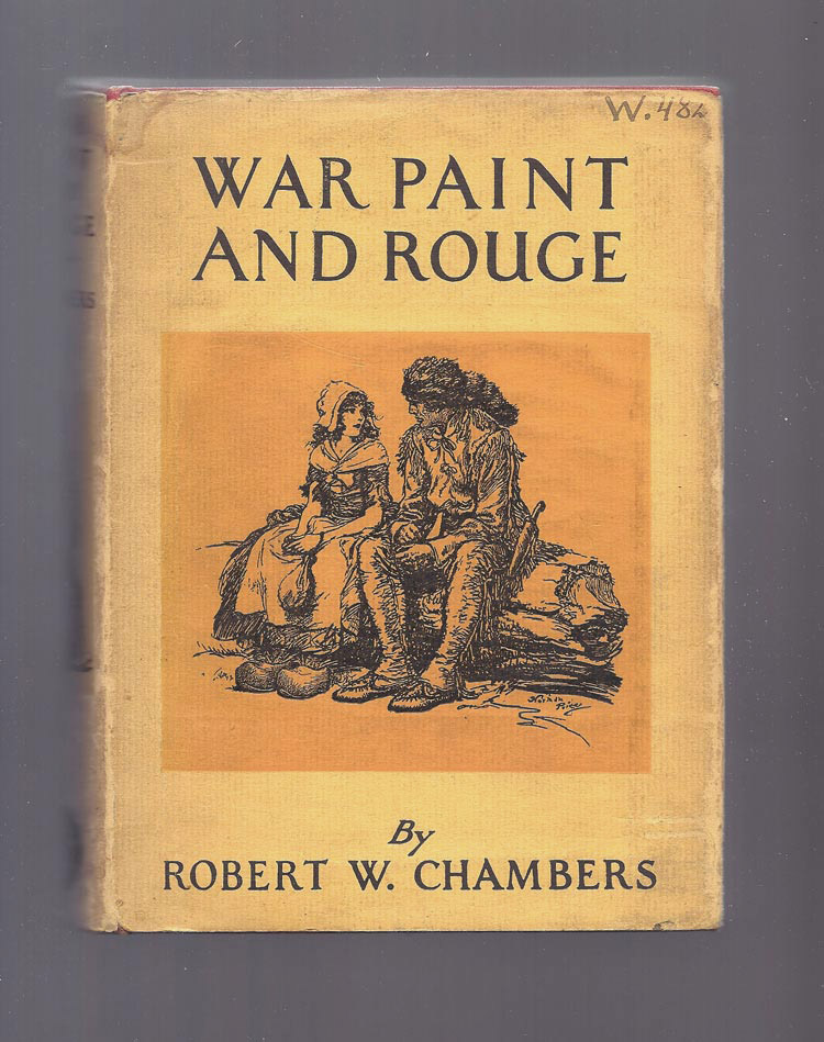 WAR PAINT AND ROUGE. Robert W. Chambers