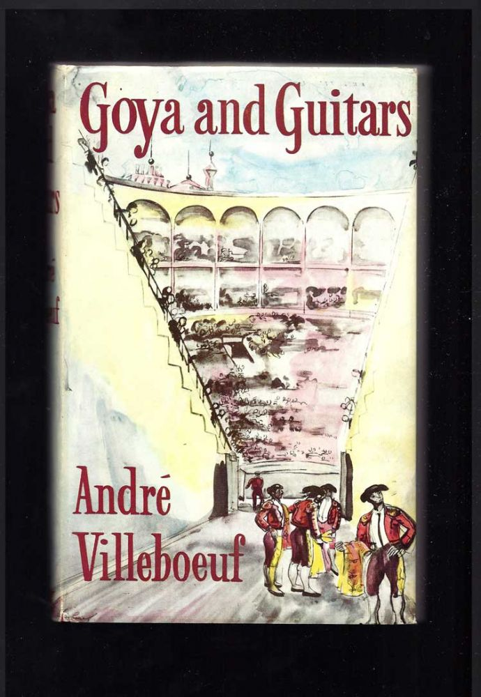 GOYA AND GUITARS. Andre Villeboeuf