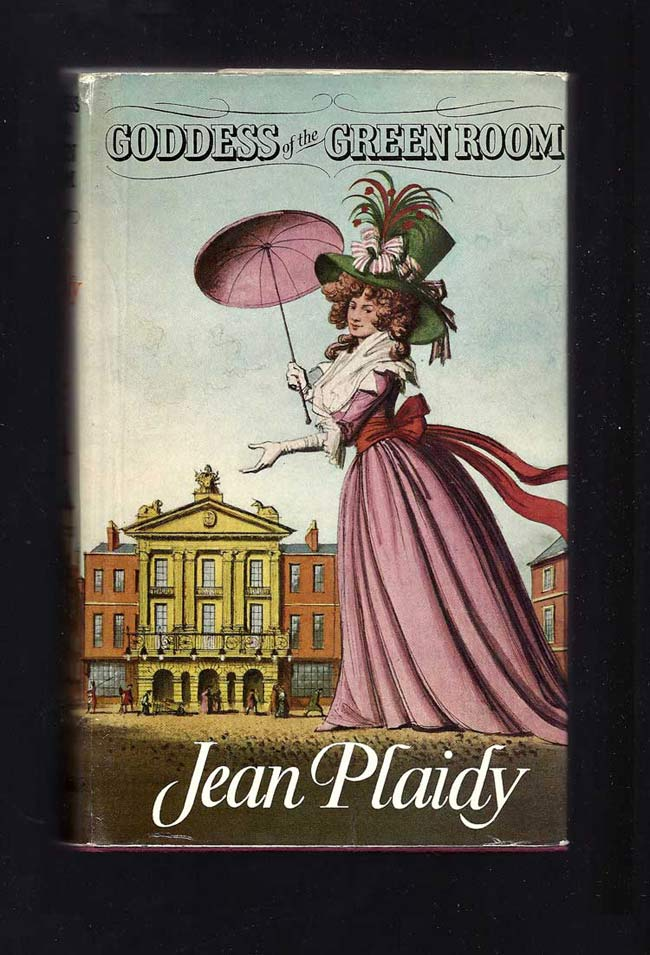 GODDESS OF THE GREEN ROOM. Jean Plaidy
