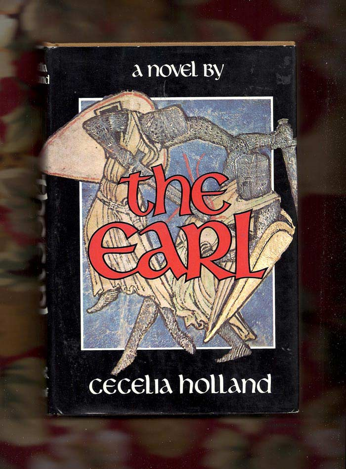 THE EARL. Cecelia Holland
