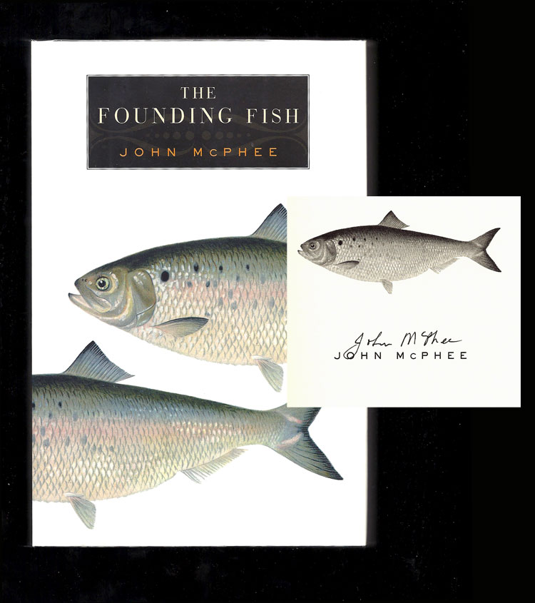THE FOUNDING FISH. Signed. John McPhee