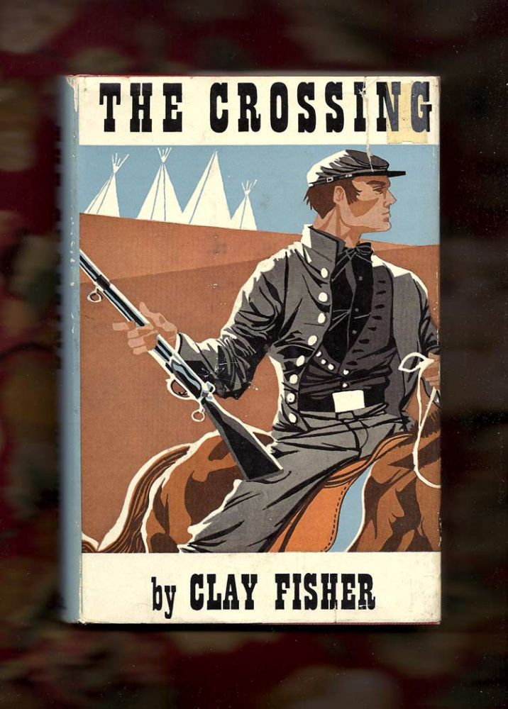 THE CROSSING. Clay Fisher