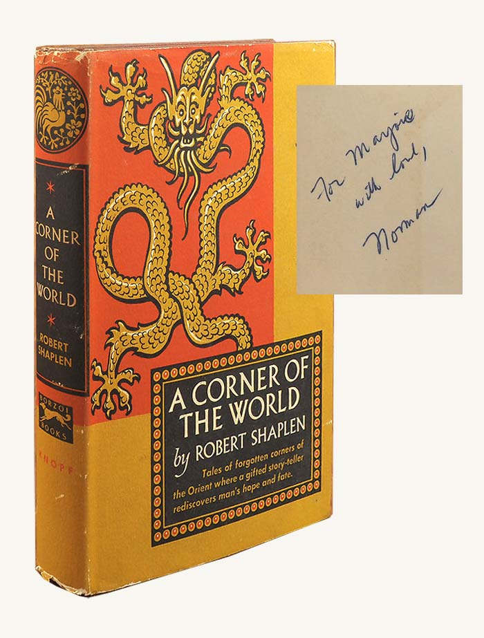A CORNER OF THE WORLD Signed. Marjorie Kinnan Rawlings, Robert Shaplen