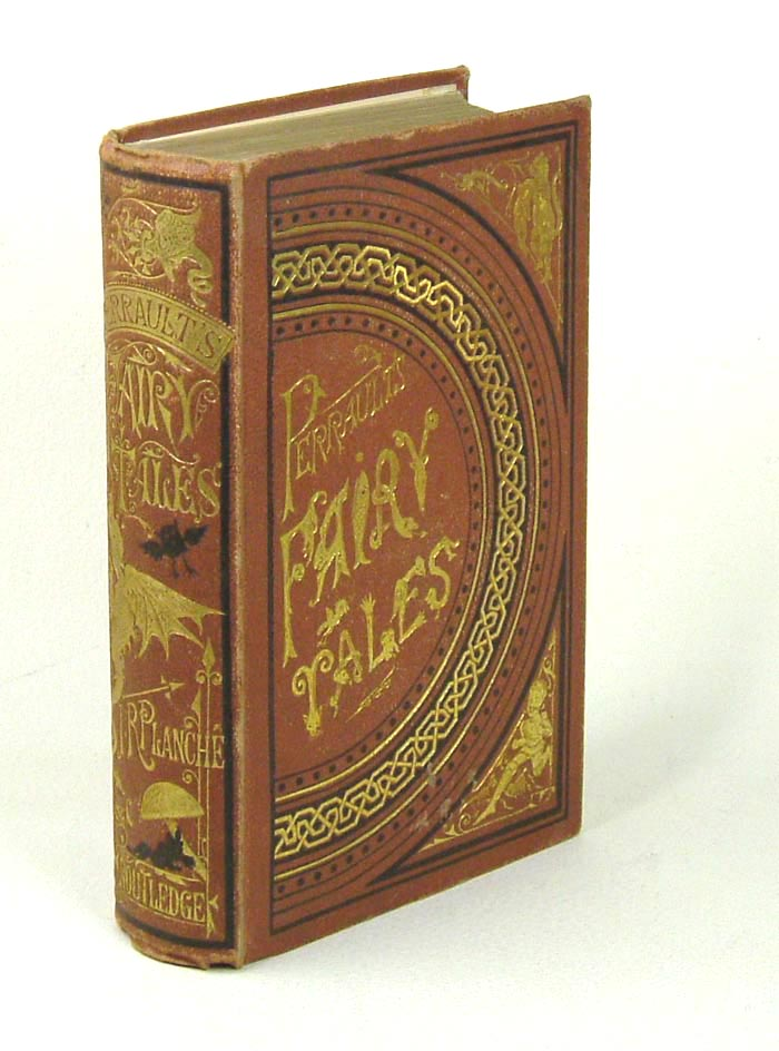 FAIRY TALES. Translated by J R Planche. Charles Perrault.