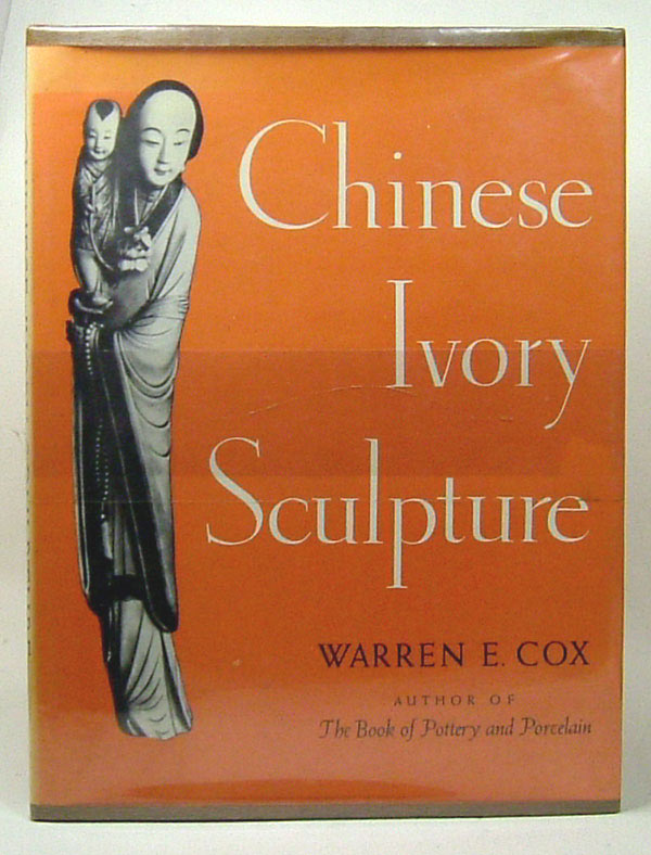 CHINESE IVORY SCULPTURE. Warren E. Cox