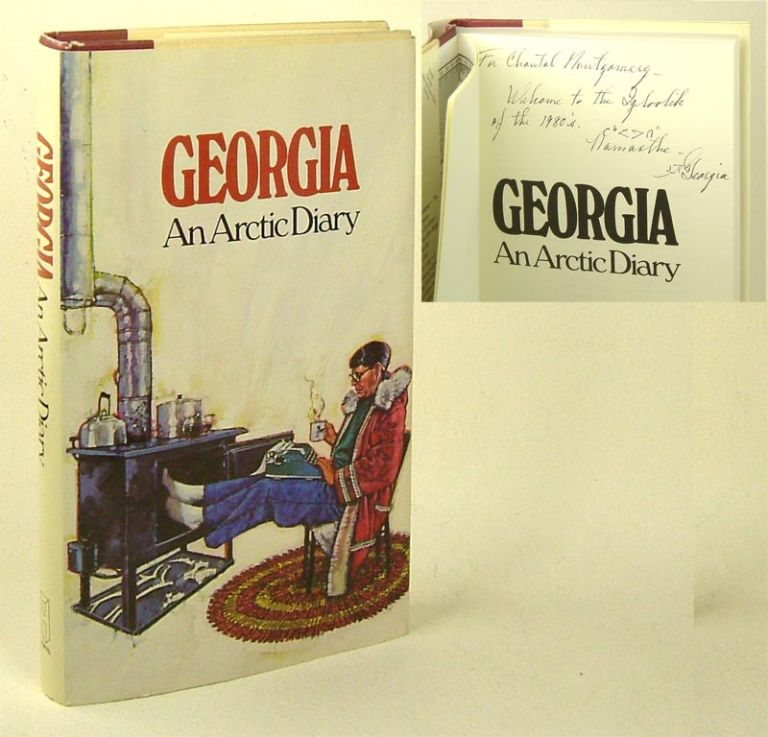 AN ARCTIC DIARY. Signed. Georgia.