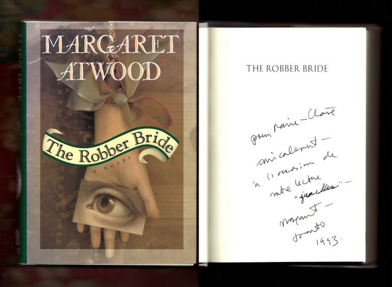 THE ROBBER BRIDE. Signed. Association Copy. Margaret Atwood.