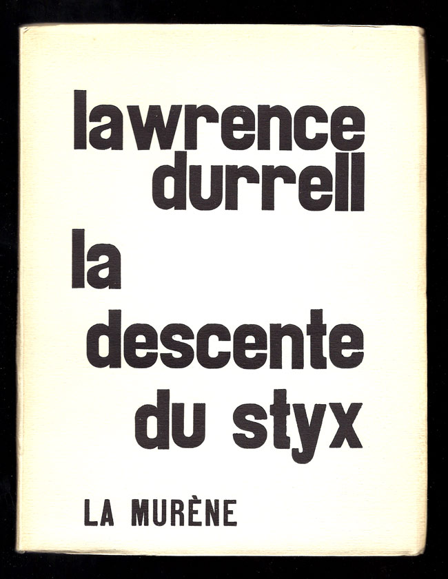 LA DESCENT DU STYX. Signed. Lawrence Durrell.