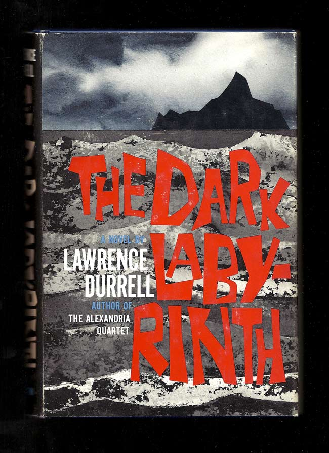 THE DARK LABYRINTH. Lawrence Durrell.