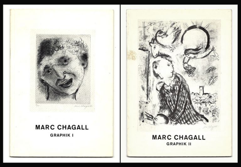 MARC CHAGALL GRAPHIK I & MARC CHAGALL GRAPHIK II. Two volumes. Marc Chagall.