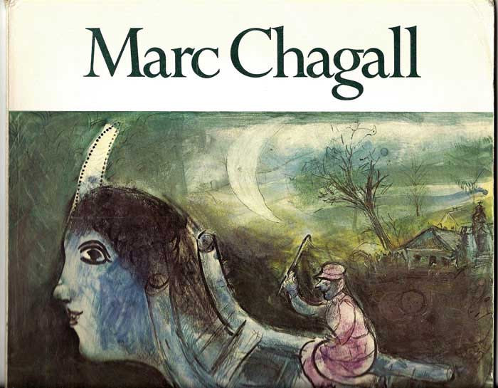 MARC CHAGALL: Work on Paper / Selected Masterpieces. Marc Chagall, Jean Leymarie.